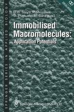 Immobilised Macromolecules: Application Potentials