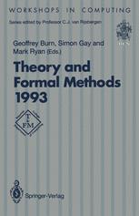 Theory and Formal Methods 1993