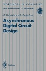 Asynchronous Digital Circuit Design