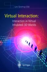 Virtual Interaction: Interaction in Virtual Inhabited 3D Worlds