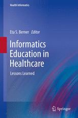 Informatics Education in Healthcare
