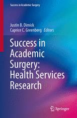 Success in Academic Surgery: Health Services Research