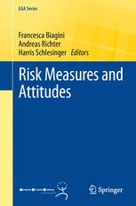 Risk Measures and Attitudes