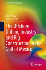 The Offshore Drilling Industry and Rig Construction in the Gulf of Mexico