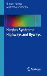 Hughes Syndrome: Highways and Byways