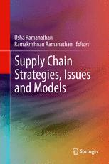 Supply Chain Strategies, Issues and Models