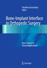 Bone-Implant Interface in Orthopedic Surgery