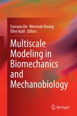 Multiscale Modeling in Biomechanics and Mechanobiology