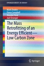 The Mass Retrofitting of an Energy Efficient—Low Carbon Zone