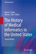 The History of Medical Informatics in the United States