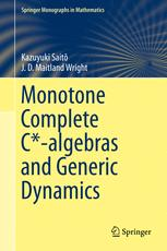 Monotone Complete C*-algebras and Generic Dynamics