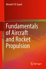 Fundamentals of Aircraft and Rocket Propulsion