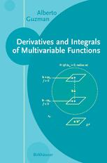 Derivatives and Integrals of Multivariable Functions