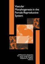 Vascular Morphogenesis in the Female Reproductive System