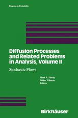 Diffusion Processes and Related Problems in Analysis, Volume II