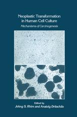 Neoplastic Transformation in Human Cell Culture