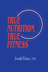 True Nutrition, True Fitness