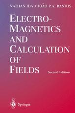 Electromagnetics and Calculation of Fields