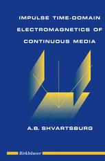 Impulse Time-Domain Electromagnetics of Continuous Media