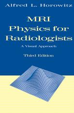 MRI Physics for Radiologists