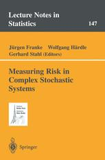 Measuring Risk in Complex Stochastic Systems