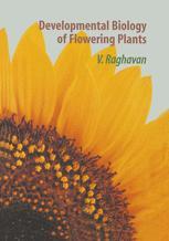 Developmental Biology of Flowering Plants