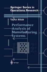 Performance Analysis of Manufacturing Systems