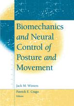 Biomechanics and Neural Control of Posture and Movement