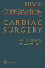 Blood Conservation in Cardiac Surgery