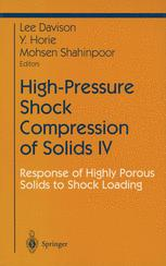 High-Pressure Shock Compression of Solids IV