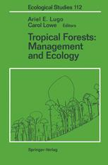 Tropical Forests: Management and Ecology