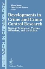 Developments in Crime and Crime Control Research