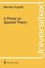 A Primer on Spectral Theory