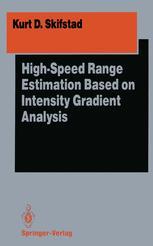 High-Speed Range Estimation Based on Intensity Gradient Analysis