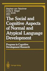 The Social and Cognitive Aspects of Normal and Atypical Language Development