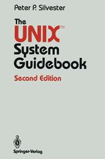 The UNIX™ System Guidebook