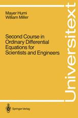 Second Course in Ordinary Differential Equations for Scientists and Engineers