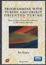 Programming with Turing and Object Oriented Turing