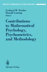 Contributions to Mathematical Psychology, Psychometrics, and Methodology