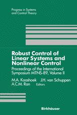 Robust Control of Linear Systems and Nonlinear Control