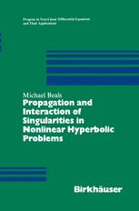 Propagation and Interaction of Singularities in Nonlinear Hyperbolic Problems