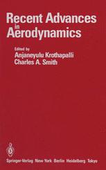 Recent Advances in Aerodynamics