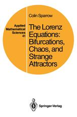 The Lorenz Equations: Bifurcations, Chaos, and Strange Attractors