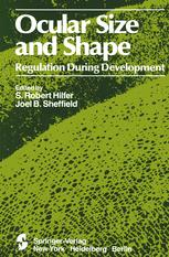 Ocular Size and Shape Regulation During Development