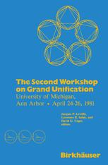 The Second Workshop on Grand Unification