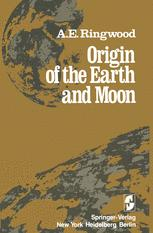 Origin of the Earth and Moon