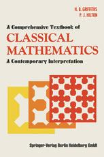 A Comprehensive Textbook of Classical Mathematics