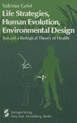 Life Strategies, Human Evolution, Environmental Design