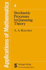 Stochastic Processes in Queueing Theory