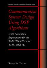 Communication System Design Using DSP Algorithms